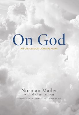 On God: An Uncommon Conversation 9781433214172