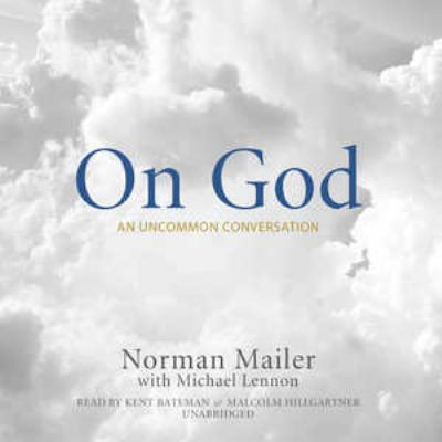 On God: An Uncommon Conversation 9781433214196