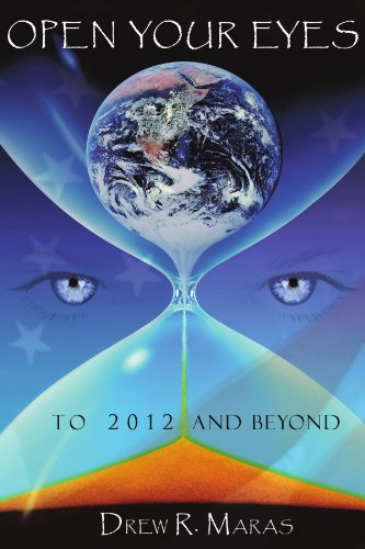 Open Your Eyes: To 2012 and Beyond 9781438982441