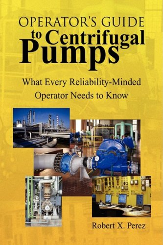 Operator's Guide to Centrifugal Pumps 9781436339841