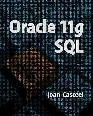 Oracle 11g: SQL [With CDROM] 9781439041284