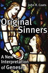Original Sinners: A New Interpretation of Genesis 9781439102091