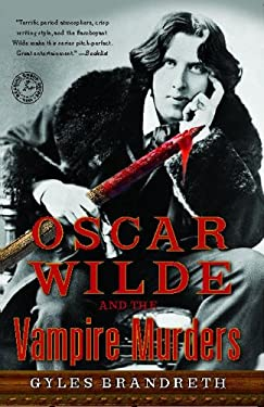 Oscar Wilde and the Vampire Murders: A Mystery 9781439153680