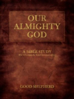Our Almighty God: A Bible Study 9781438918501