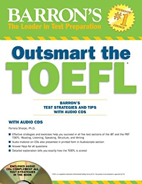 Outsmart the TOEFL: Barron's Test Strategies and Tips with Audio CDs 9781438071770