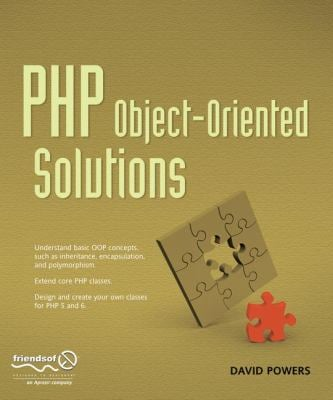 PHP Object-Oriented Solutions 9781430210115