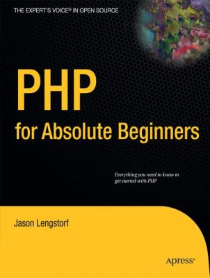 PHP for Absolute Beginners 9781430224730