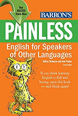 Painless English for Speakers of Other Languages 9781438000022