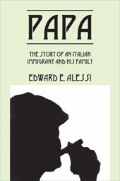 Papa: The Story of an Italian Immigrant and His Family