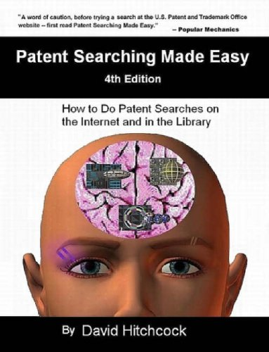 Patent Searching Made Easy - 4th Edition 9781430326403