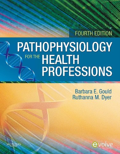 Pathophysiology for the Health Professions 9781437709650