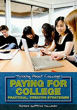 Paying for College: Practical, Creative Strategies 9781435885042