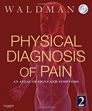 Physical Diagnosis of Pain: An Atlas of Signs and Symptoms [With DVD] 9781437702613