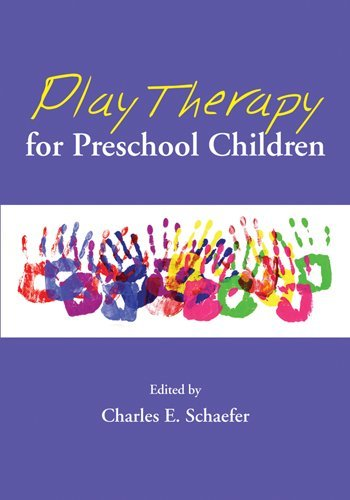 Play Therapy for Preschool Children 9781433805660