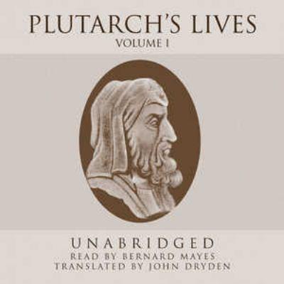 Plutarchs Lives, Volume 1 9781433251900