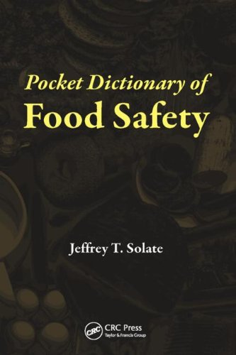 Pocket Dictionary of Food Safety Jeffrey T. Solate