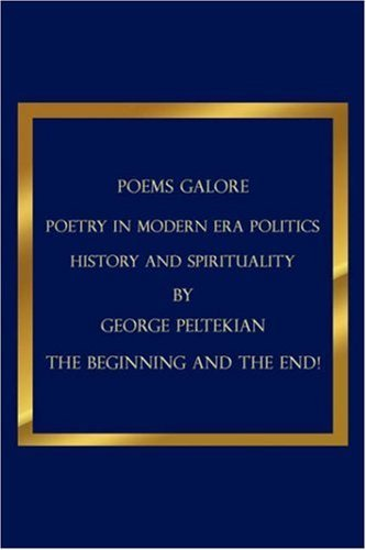 Poems Galore: Poetry in Modern Era Politics History and Spirituality