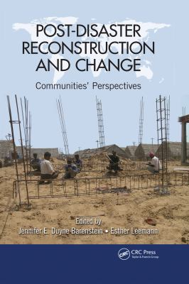 Post-Disaster Reconstruction and Change: Communities' Perspectives 9781439888155