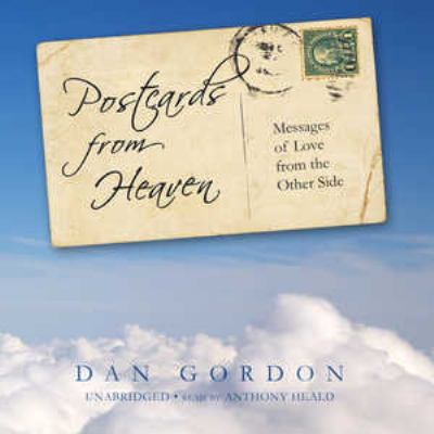 Postcards from Heaven: Messages of Love from the Other Side 9781433265297