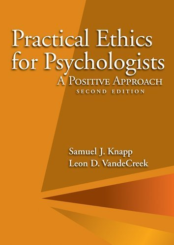 Practical Ethics for Psychologists: A Positive Approach 9781433811746