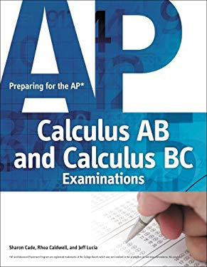 Preparing for the AP Calculus AB and Calculus BC Examinations 9781435461284