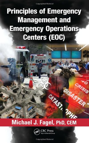 Principles of Emergency Management and Emergency Operations Centers (EOC) 9781439838518