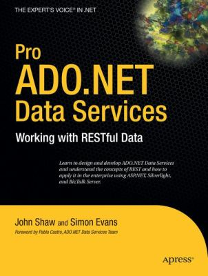 Pro ADO.NET Data Services: Working with RESTful Data 9781430216148