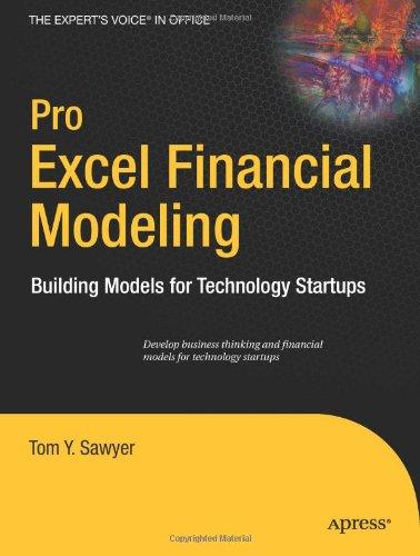 Pro Excel Financial Modeling: Building Models for Technology Startups 9781430218982