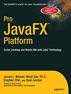 Pro JavaFX Platform: Script, Desktop and Mobile RIA with Java Technology 9781430218753