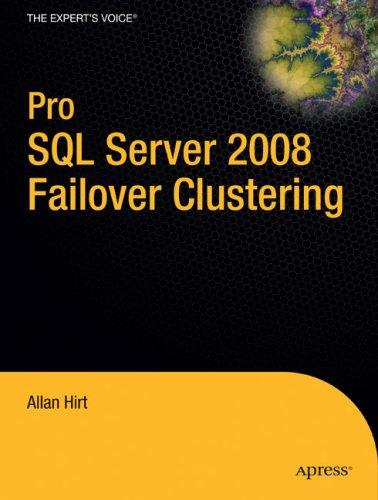 Pro SQL Server 2008 Failover Clustering 9781430219668