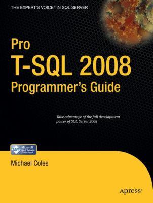 Pro T-SQL 2008 Programmer's Guide 9781430210016