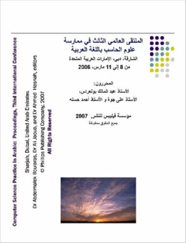 Proceedings of the Third International Conference on Computer Science Practice in Arabic 9781430317364