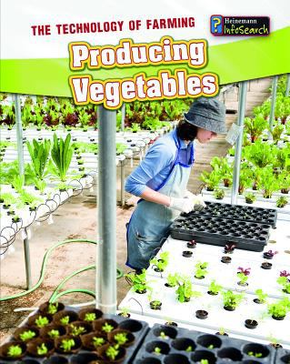 Producing Vegetables 9781432964146
