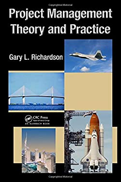 Project Management Theory and Practice 9781439809938