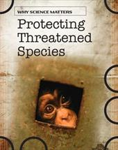 Protecting Threatened Species 6527102