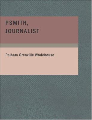 Psmith Journalist 9781434638519