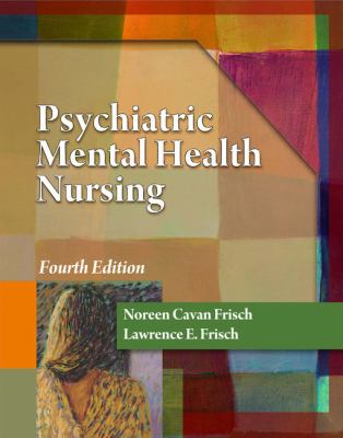 Psychiatric Mental Health Nursing 9781435400771