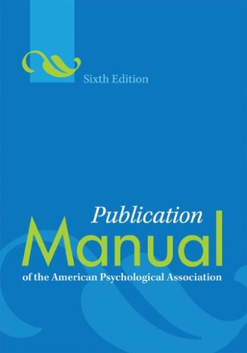 Publication Manual of the American Psychological Association - 6th Edition