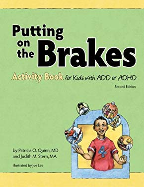 Putting on the Brakes Activity Book for Kids with Add or ADHD 9781433804410