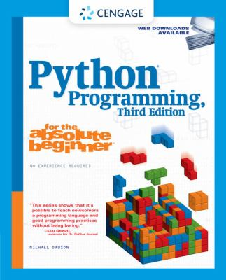 Python Programming for the Absolute Beginner 9781435455009