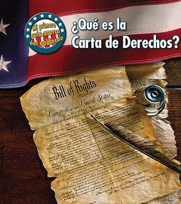 ?Que Es la Carta de Derechos? = What's the Bill of Rights? 9781432919795