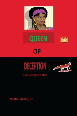 Queen of Deception: The Deceptive One 9781432744618
