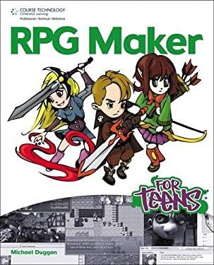 RPG Maker for Teens 9781435459663