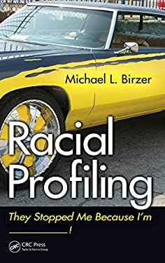 Racial Profiling: They Stopped Me Because I'm ------------.