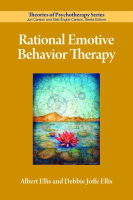 Rational Emotive Behavior Therapy 9781433809613