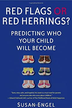 Red Flags or Red Herrings?: Predicting Who Your Child Will Become 9781439150115