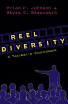 Reel Diversity: A Teacher's Sourcebook 9781433104039