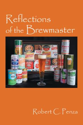Reflections of the Brewmaster 9781432757861