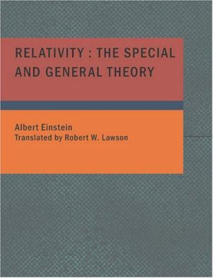 Relativity: The Special and General Theory 9781434636379