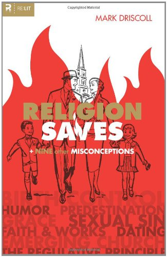 Religion Saves: And Nine Other Misconceptions 9781433506161
